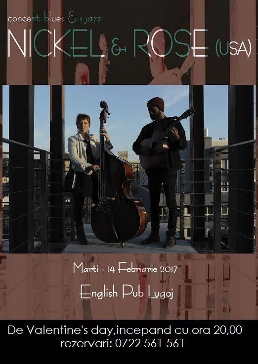 Lugoj Expres Americanii Nickel & Rose concertează la English Pub Lugoj Nickel & Rose jazz English Pub Lugoj concert la Lugoj blues A Place to call Home