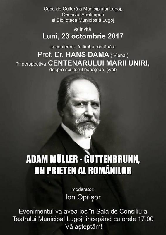 Lugoj Expres Hans Dama conferențiază la Lugoj scriitori poet Hans Dama Conferințele de vineri conferință la Lugoj centenarul Marii Uniri Adam Müller-Guttenbrunn