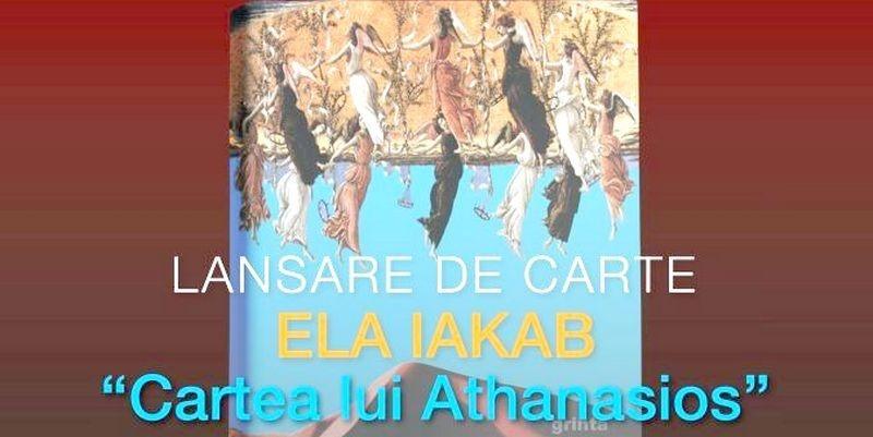 """Lugoj Expres Lansare editorială: """"Cartea lui Athanasios"""", de Ela Iakab Universitatea Europeană Drăgan lansare de carte eveniment editorial Ela Iakab Cartea lui Athanasios"""