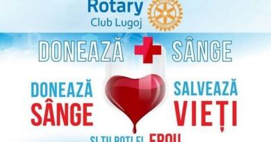 "Lugoj Expres Rotary Lugoj continuă campania ""Donează sânge, salvează vieți!"" spitalul Lugoj sânge salvează vieți Rotary Lugoj Rotary donează sânge donare campanie"