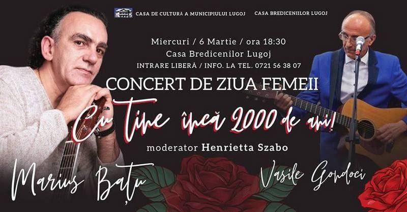 Lugoj Expres Concert folk, de Ziua Femeii, la Casa Bredicenilor Ziua Femeii Vasile Gondoci Marius Bațu Lugoj folk eveniment muzical concert Casa Bredicenilor