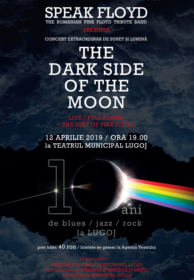 Lugoj Expres 10 ani de blues, jazz și rock, la Lugoj trupă tribute The Dark Side of the Moon sunet Speak Floyd rock Pink Floyd lumină Lugoj jazz concert extraordinar blues 10 ani