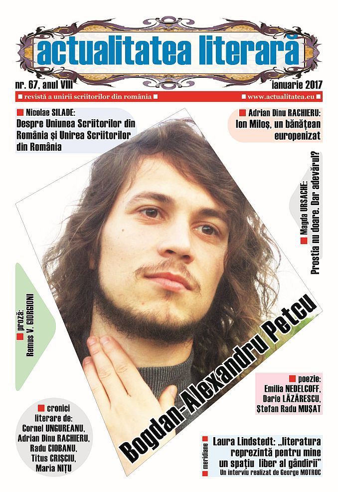 """Lugoj Expres """"Actualitatea literară"""", la numărul 67 Uniunea Scriitorilor scriitori revistă Nicolae Silade Friedrich Geier: linii-axiome actualitatea literară"""