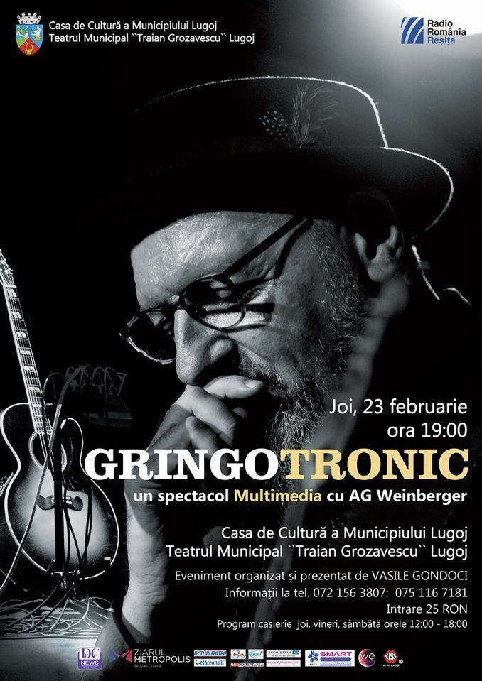 Lugoj Expres Gringotronic, un spectacol multimedia cu AG Weinberger spectacol multimedia Sibiu Rm. Vâlcea Lugoj Gringotronic Drobeta Turnu Severin Deva AG Weinberger