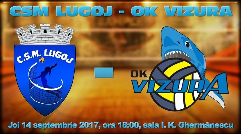 Lugoj Expres Volei internațional, la Lugoj: CSM Lugoj - OK Vizura Beograd volei OK Vizura Beograd CSM Lugoj