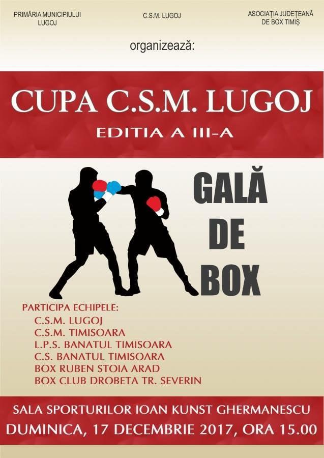 Lugoj Expres Gală de box: Cupa CSM Lugoj gală Cupa CSM Lugoj CSM Lugoj box
