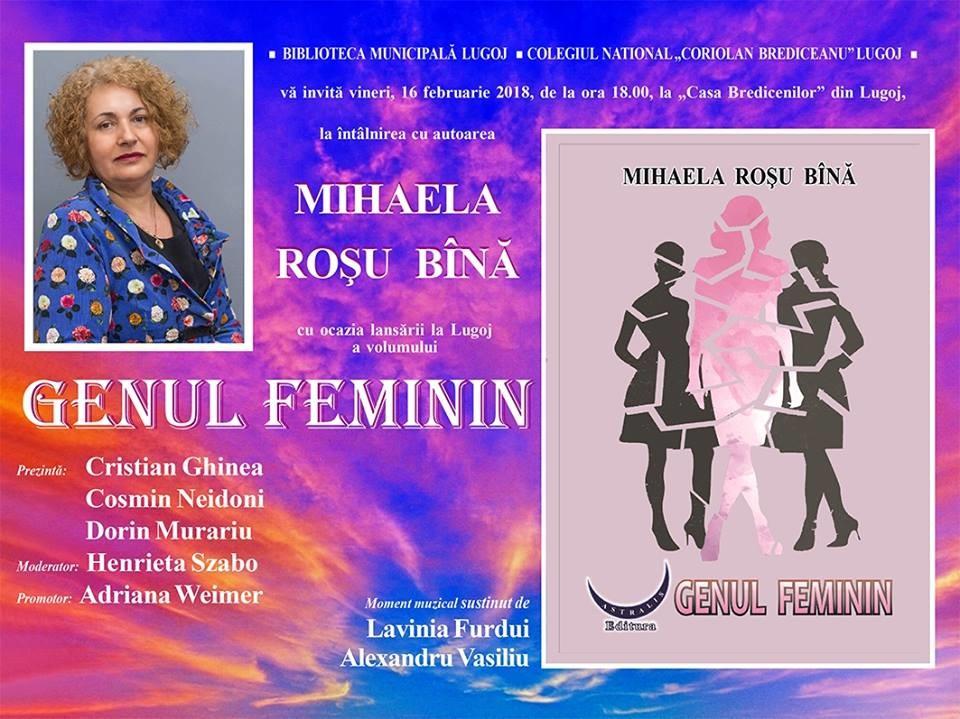 """Lugoj Expres """"Genul feminin"""", lansare la Casa Bredicenilor Mihaela Roșu Bînă lansare Genul feminin Casa Bredicenilor carte"""