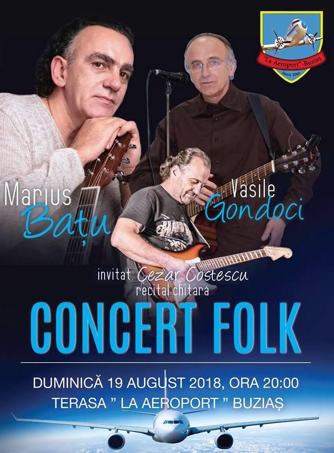 Lugoj Expres Concert folk, la Buziaș Vasile Gondoci stațiune Marius Bațu La aeroport folk concert Cezar Costescu Buziaș
