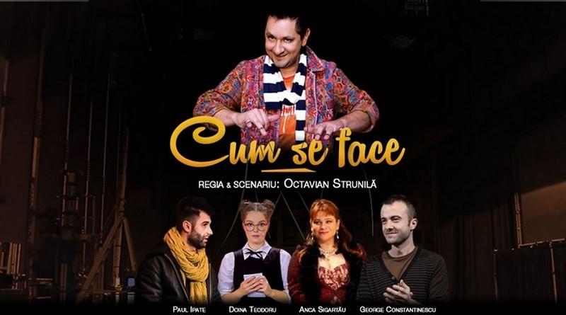 """Lugoj Expres """"Cum se face"""", o super-comedie pe scena Teatrului """"Traian Grozăvescu"""" Teatrul Municipal """"Traian Grozăvescu"""" Lugoj teatru spectacol reprezentație Octavian Strunilă Luggoj Cum se face comedie"""